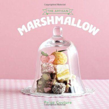 The Artisan Marshmallow: Sweet Little Delights Cookery: Amazon.co.uk: Hardie Grant: Books