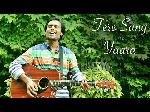 Tere Sang Yaara - Shukran Allah Acoustic Mashup