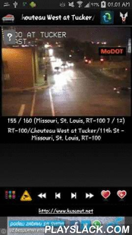Cameras Missouri - Traffic  Android App - playslack.com ,  ★ Cameras Missouri - Traffic is free application that allow you to watch traffic cameras from Missouri.★ St Louis traffic cameras included !★ Application contains more than 175 cameras (live images, webcams, CCTV)!Cameras are grouped in groups so you can find cameras you need fast.Some of the groups are: Missouri, KC Scout, I-35Missouri, KC Scout, I-435Missouri, KC Scout, I-70Missouri, KC Scout, OtherMissouri, St LouisMissouri, St…