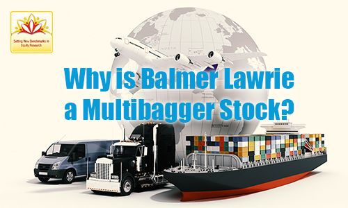Multibagger stocks may require very close inspection  of the stocks and the market. Know for which factors  experts consider Balmer Lawrie a multibagger stock.