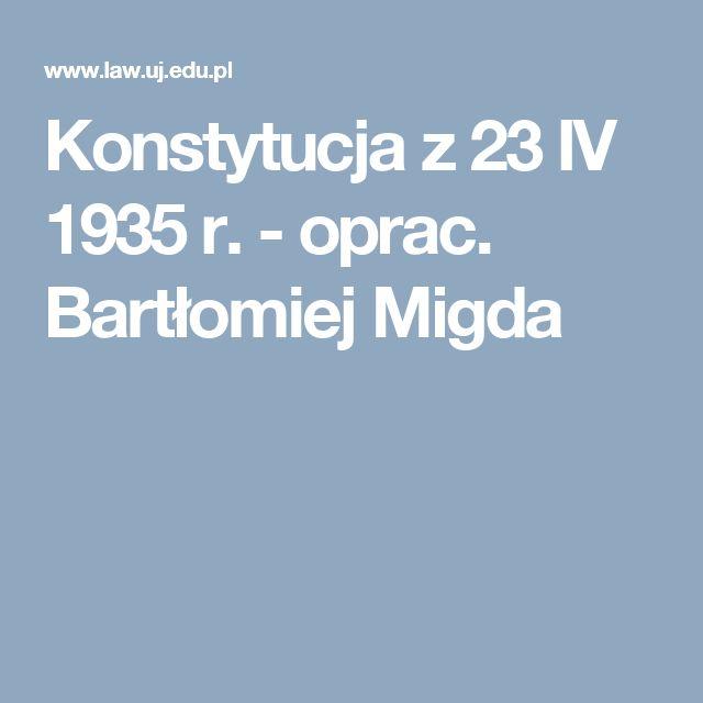 Konstytucja z 23 IV 1935 r. - oprac. Bartłomiej Migda