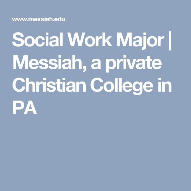 Social Work Major | Messiah, a private Christian College in PA