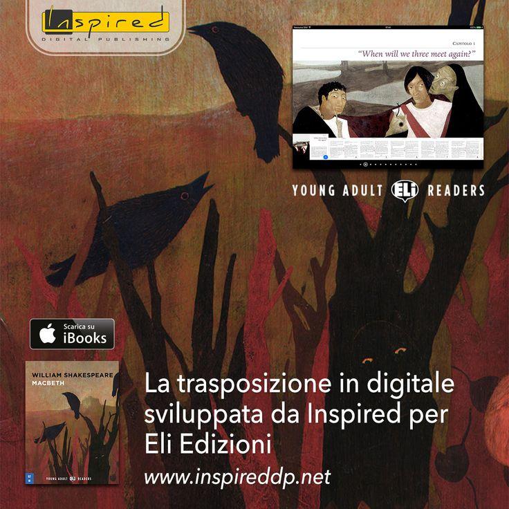 L'app Macbeth è la trasposizione in digitale del libro cartaceo sviluppato da ELI editore: un progetto pensato interamente per i giovani. Scopritelo su bit.ly/Inspired_Macbeth