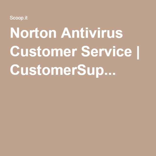 Norton Antivirus Customer Service | CustomerSup...