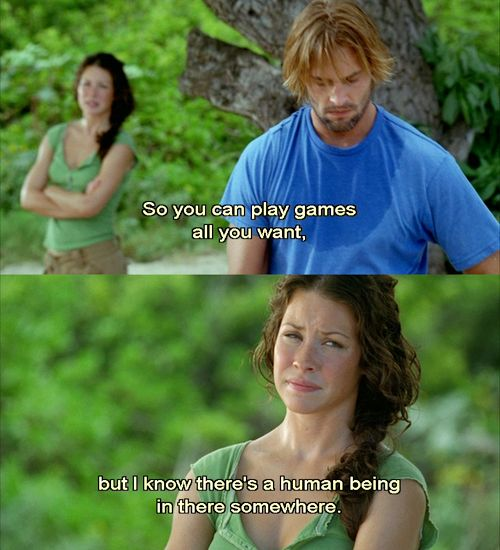 """""""I know there's a human being in there somewhere."""" -Kate Austen❤️ #LOST #4815162342"""