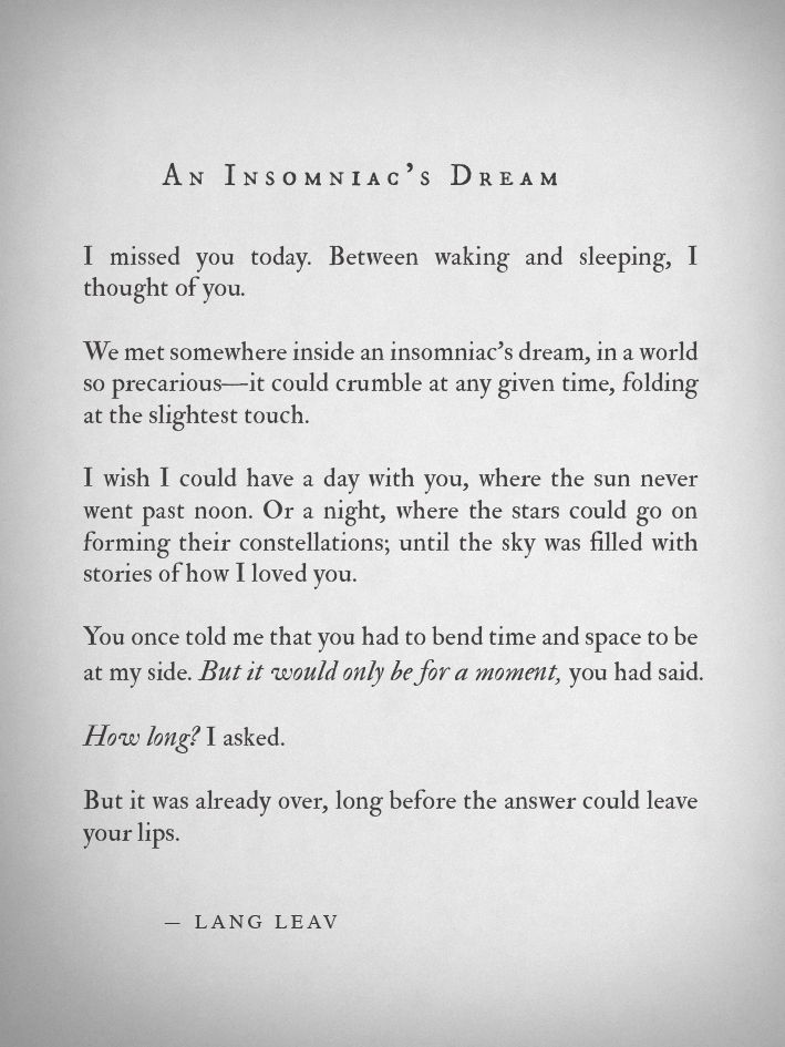 we met somewhere inside an insomniacs dream (An Insomniac's Dream by Lang Leav)