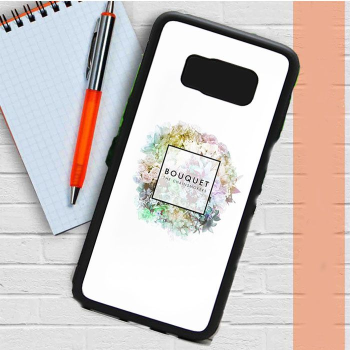 The Chainsmokers Bouquet Samsung Galaxy S8 Case Dewantary