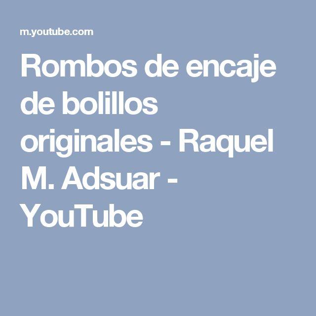 Rombos de encaje de bolillos originales - Raquel M. Adsuar - YouTube