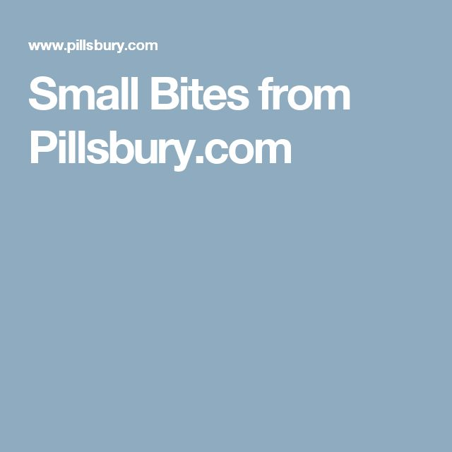 Small Bites from Pillsbury.com