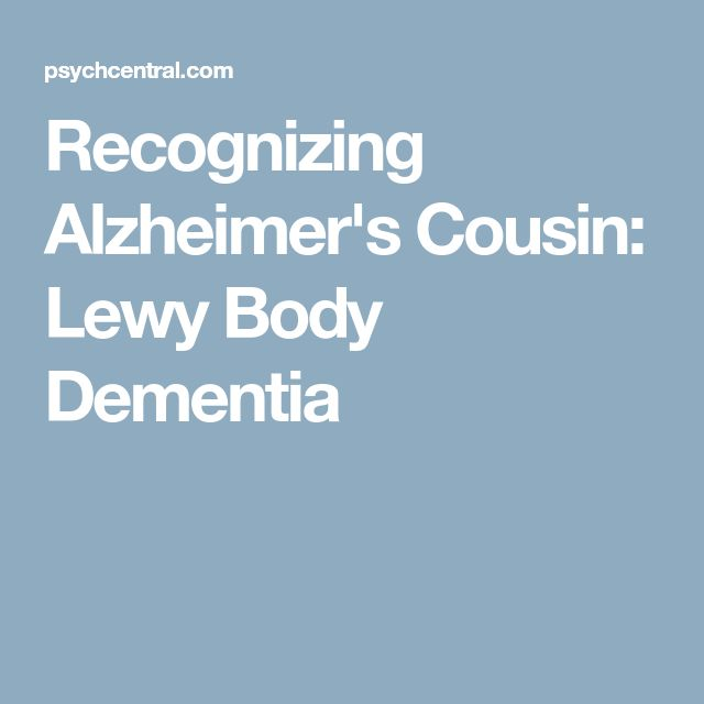 Recognizing Alzheimer's Cousin: Lewy Body Dementia