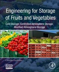 This book provides a comprehensive update on the topics of cold storage, controlled atmosphere storage, and modified atmosphere storage for fruits and vegetables