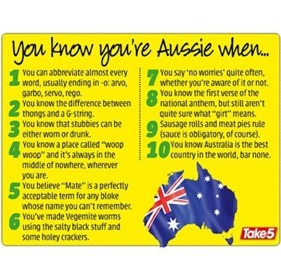 you know you're Aussie when...