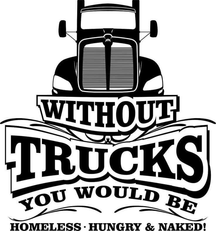 Without Trucks Decal for Drivers of  Kenworth T660