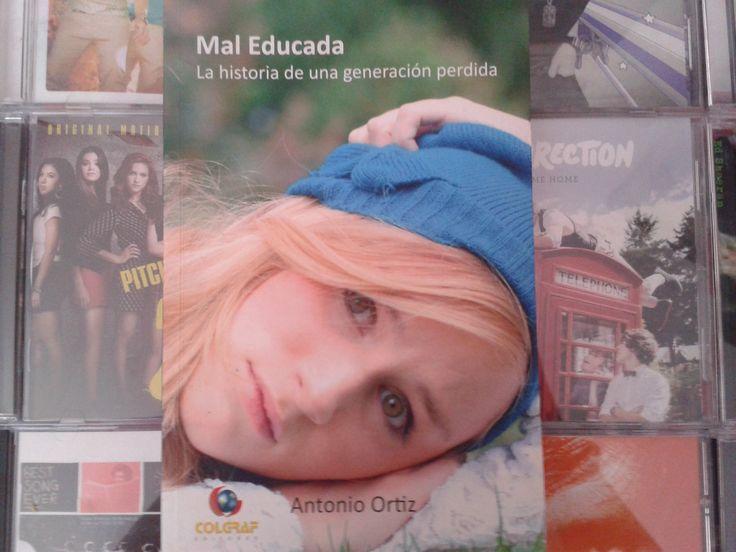 """""""Mal educada"""" escrito por Antonio Ortiz:"""