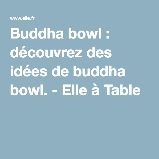 Buddha bowl : découvrez des idées de buddha bowl. - Elle à Table