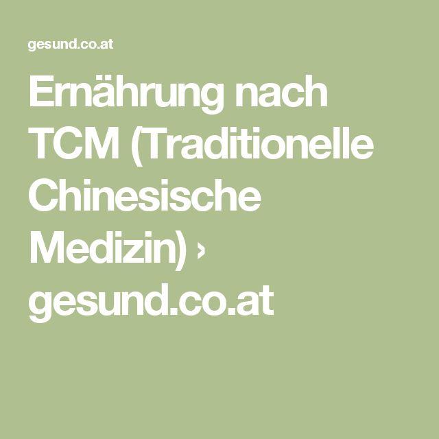 Ernährung nach TCM (Traditionelle Chinesische Medizin) › gesund.co.at