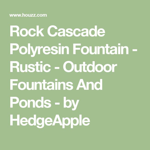 Rock Cascade Polyresin Fountain - Rustic - Outdoor Fountains And Ponds - by HedgeApple