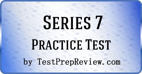 Free Series 7 exam practice questions by testprepreview.com. Get the help you need on your Series 7 exam offered by FINRA. #series7exam