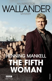 The Fifth Woman - Henning Mankell- a detective worn down by his work and wonders how long he can continue.  Author has a slow and plain writing style. The story leads from murder in Sweden to death a year ago of 4 nuns and a 5th woman in Africa.
