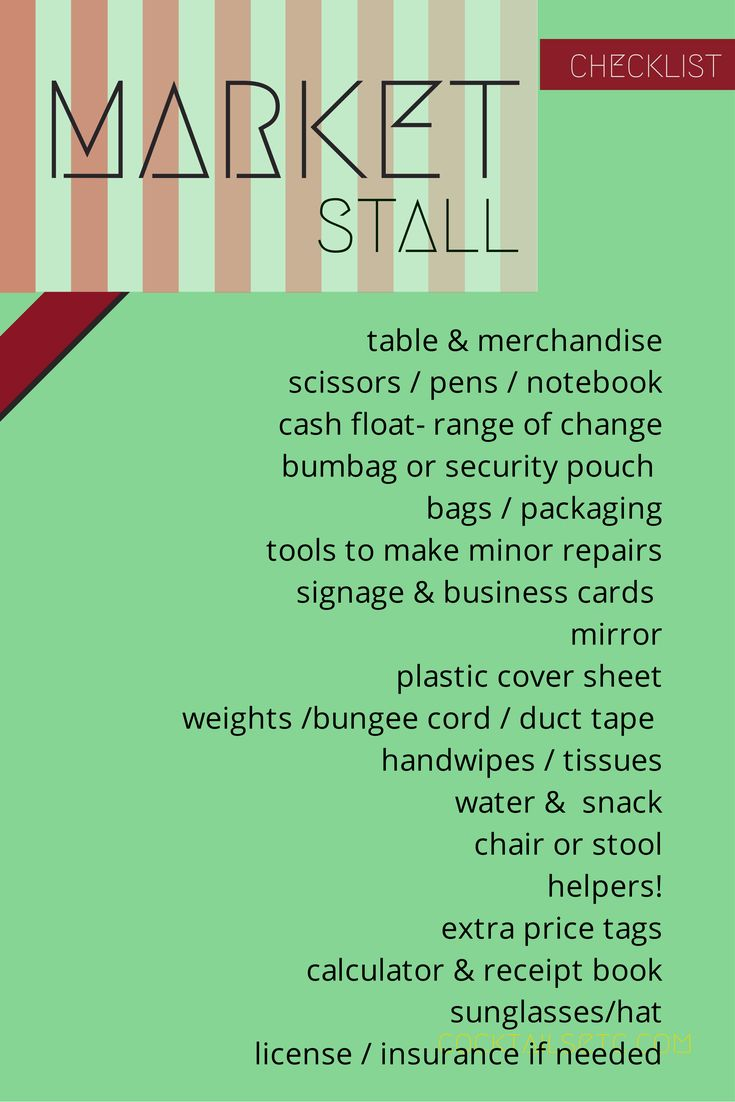 a market stall checklist for mom a great checklist, things a vendor should bring with them to any market as well as a good attitude and patience
