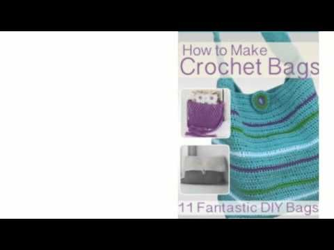 How To Make A Crochet Bag : to Make Crochet Bags: 11 Fantastic DIY Bags Diy Bags, Crochet Bags ...