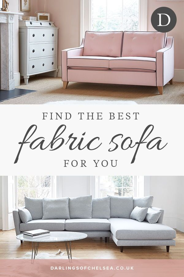 What Fabric Sofa Is Best For You Fabric Sofa Sofa Sofa Design