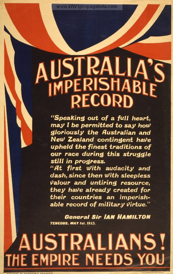 Poster OF 1915: Australia's imperishable record ... Australians! The empire needs you.