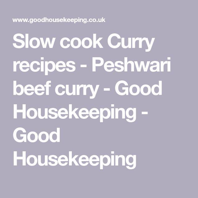 Slow cook Curry recipes - Peshwari beef curry - Good Housekeeping - Good Housekeeping