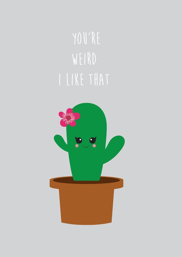 Postkaart cactus You are weird Postkaart cactus You are weird I like that. Deze kaart is geschikt voor (nieuwe) vriend en geliefden.