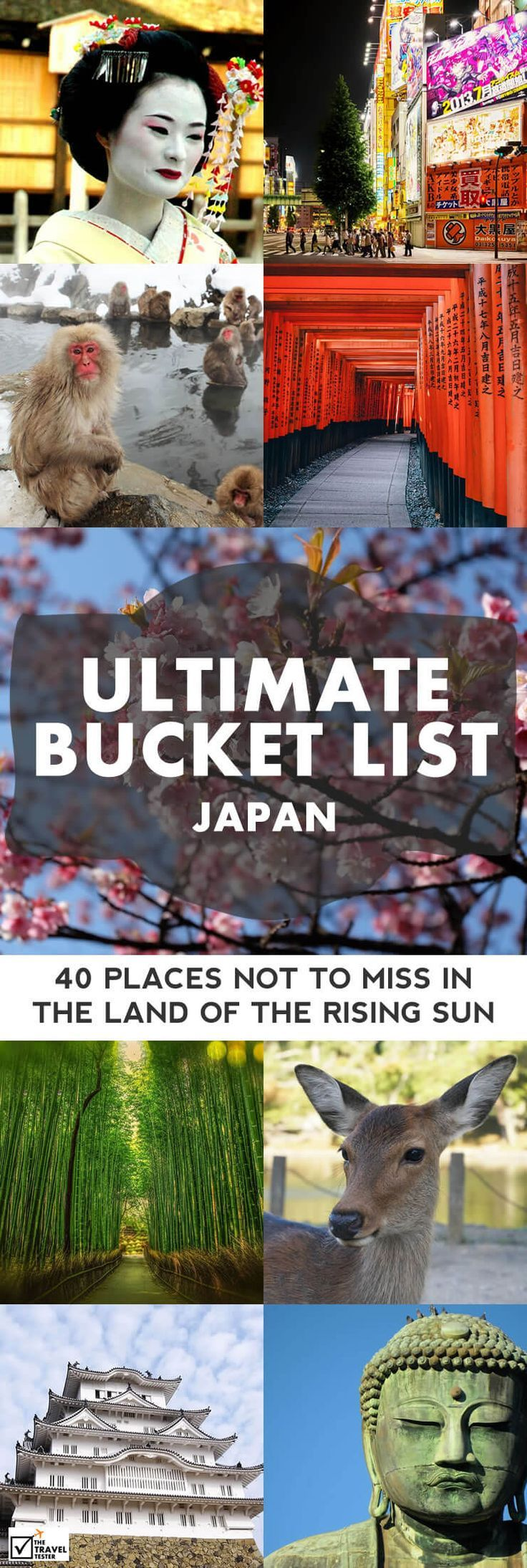 Japan Bucket List: 40 Places Not to Miss in the Land of the Rising Sun: From Tokyo to Kyoto and from Osaka to Okinawa and beyond! || The Travel Tester