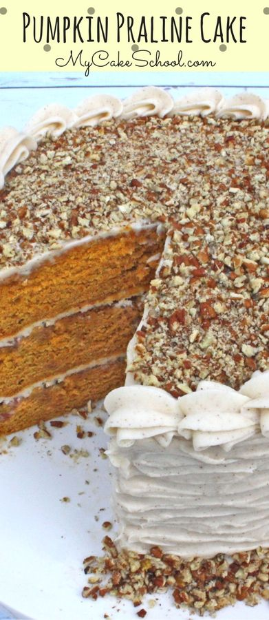 AMAZING Pumpkin Praline Cake Recipe by MyCakeSchool.com! Perfect for fall and Thanksgiving celebrations!  via @mycakeschool
