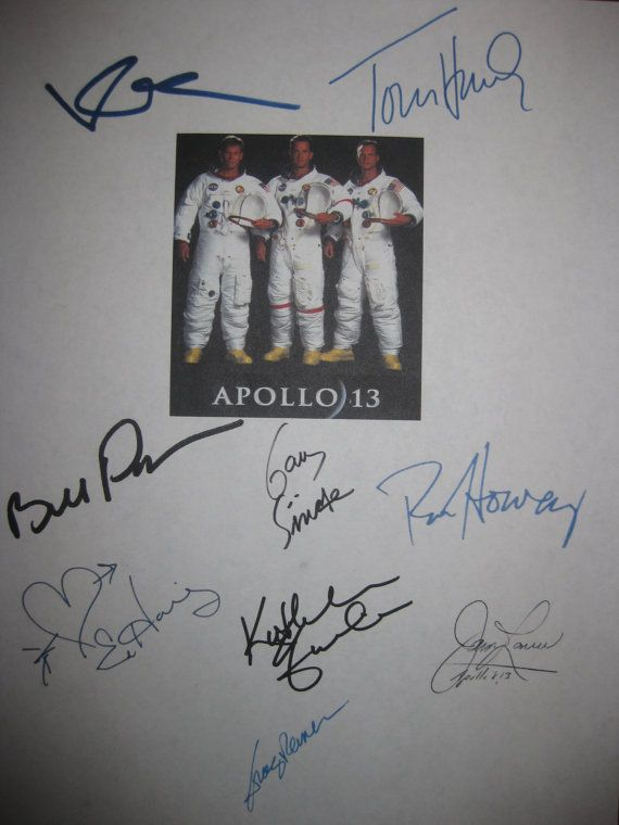 This listing is for a color copy of an autographed Apollo 13 Movie Script with the signatures of these 9 stars:  Ron Howard  Jim Lovell  Tom Hanks Bill Paxton  Kevin Bacon  Gary Sinise  Ed Harris  Kathleen Quinlan  Tracy Reiner    Professionally bound with a standard three hole