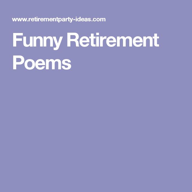 Humorous Retirement Poems Pictures to Pin on Pinterest ...