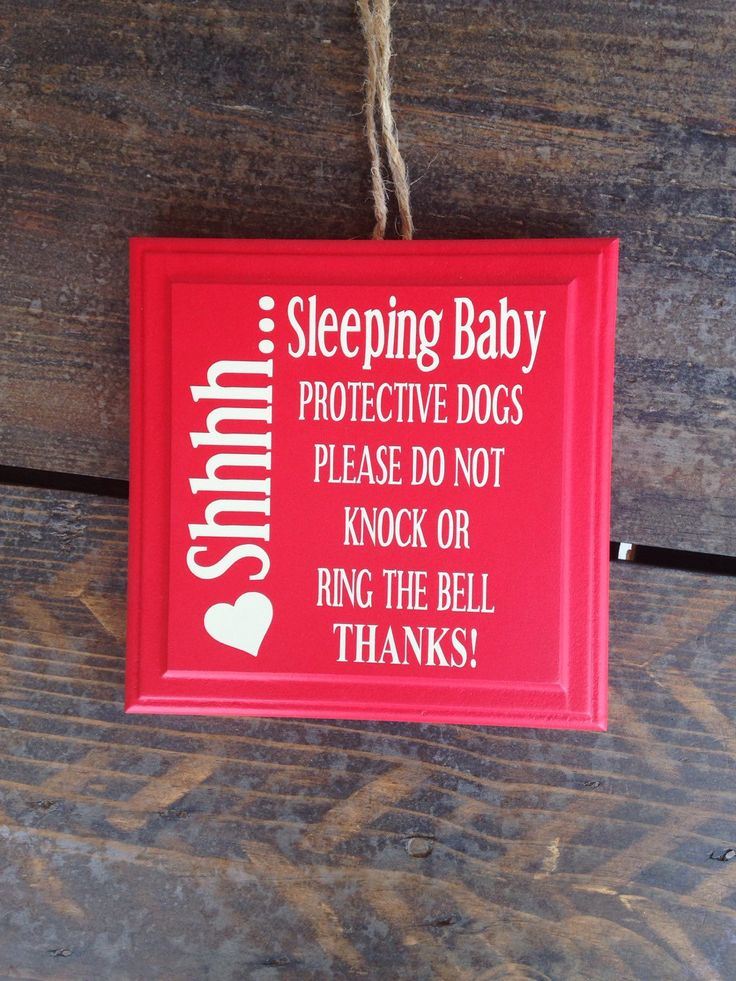 A personal favorite from my Etsy shop https://www.etsy.com/listing/475510352/sleeping-baby-do-not-knock-or-ring-bell