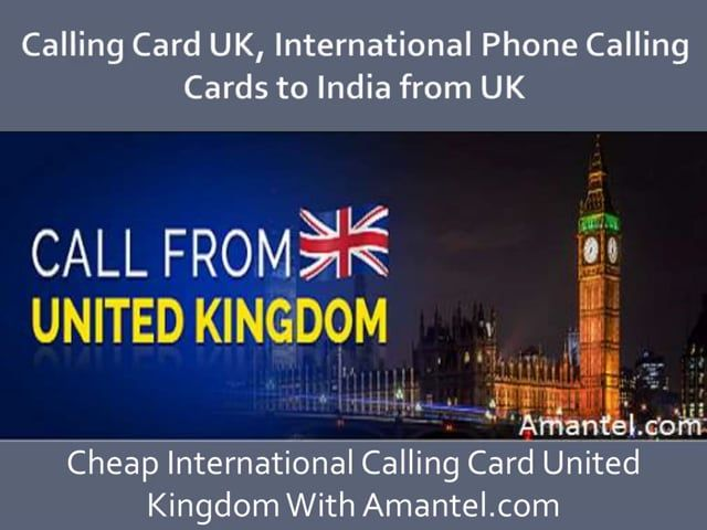 Calling Card Uk International Phone Calling Cards To India From Uk Calling Pakistan From Uk Calling Bangladesh From International Phone Calling Cards Cards