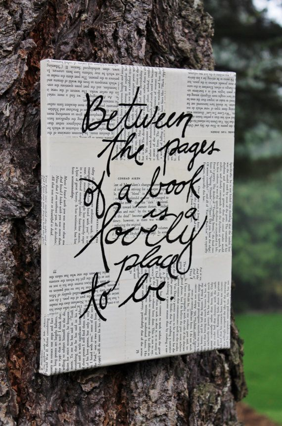 "Great gift for a reader - 9x12 Canvas   ""Between the pages of a book...""  Vintage book page.  Hand written, calligraphy by Houseof3"