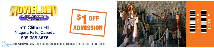 Receive $1.00 off admission to Movieland Wax Museum on Clifton Hill in Niagara Falls. Up to 6 people per coupon. #NiagaraFalls #travel #tourism #cliftonhill #coupons #deals #discounts #waxmuseum