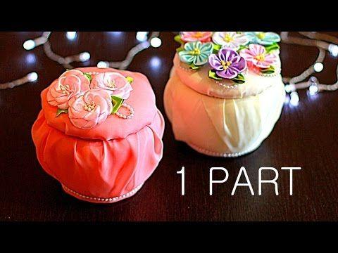 ШКАТУЛКА СВОИМИ РУКАМИ с Цветами Канзаши Мастер -Класс / Casket with Flowers kanzashi - YouTube