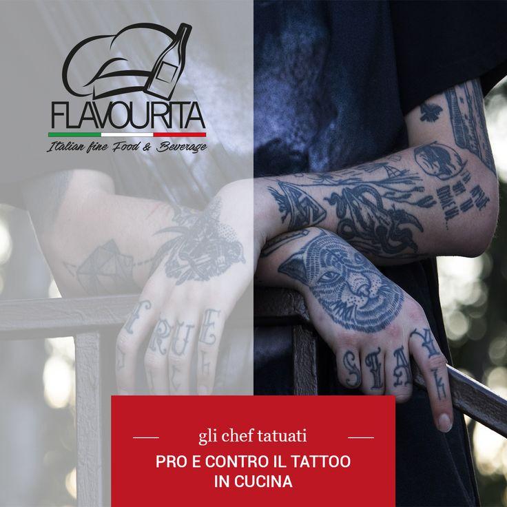 Dagli chef tatuati ai tatuaggi in cucina. Pulizia nel servizio o libetà espressiva di un' arte che è anche quella di creare piatti senza pregiudizi?