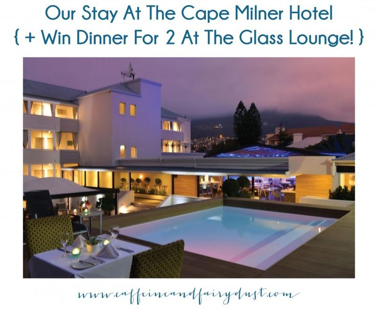 Our Stay At The Cape Milner Hotel {   WIN!! }   http://www.caffeineandfairydust.com/our-stay-at-the-cape-milner-hotel-win/