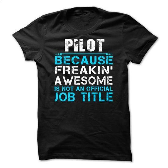 Pilot - #appreciation gift #grandma gift. ORDER NOW => https://www.sunfrog.com/LifeStyle/Pilot.html?60505