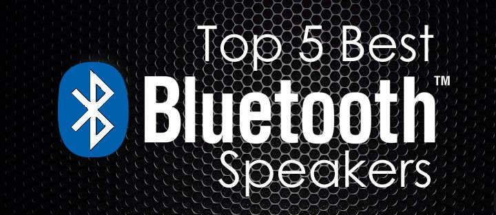 Let the music play - Top 5 Best Bluetooth Speakers