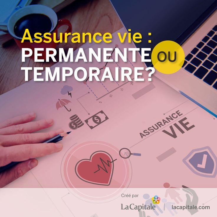 Assurance vie : permanente ou temporaire?