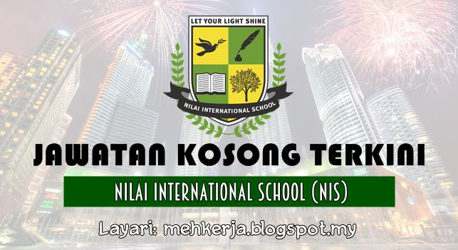 Jawatan Kosong di Nilai International School (NIS) - 16 Aug 2016   Nilai International School (NIS) is a British international school that is accredited by the University of Cambridge International Examinations (CIE). We are committed to a fully inclusive education for children and have provision for Early Years Primary Secondary and an Education Support Unit for children with High-functioning Autism (ASD). We are also part of the same umbrella group that provides post 16 and Higher…