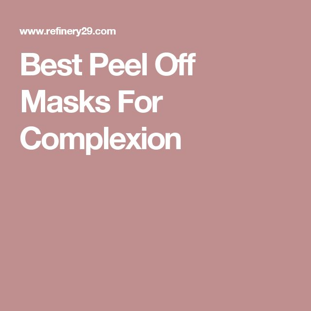 Best Peel Off Masks For Complexion