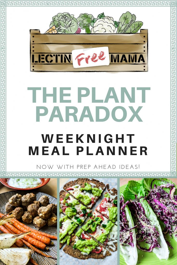 The Plant Paradox Weeknight Meal Planner Lectin Free
