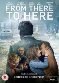 Locandina From There To Here  Serie TV