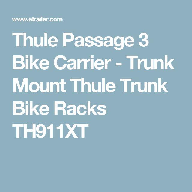 Thule Passage 3 Bike Carrier - Trunk Mount Thule Trunk Bike Racks TH911XT