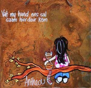 Vat my hand...ons sal saam hierdeur kom... #Afrikaans - deur Anthea Art __[AntheaKlopper/FB] #Friends #Heartaches&Hardships