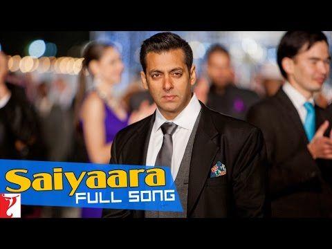 Saiyaara - Full Version - Ek Tha Tiger - YouTube